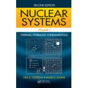 Nuclear Systems Volume I. Thermal Hydraulic Fundamentals