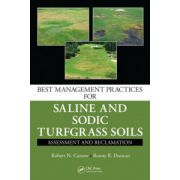 Best Management Practices for Saline and Sodic Turfgrass Soils. Assessment and Reclamation
