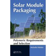 Solar Module Packaging. Polymeric Requirements and Selection
