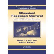 Classical Feedback Control. With MATLAB® and Simulink®