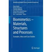 Biomimetics -- Materials, Structures and Processes. Examples, Ideas and Case Studies