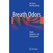 Breath Odors. Origin, Diagnosis, and Management