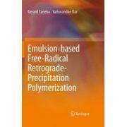 Emulsion-based Free-Radical Retrograde-Precipitation Polymerization