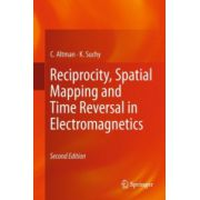 Reciprocity, Spatial Mapping and Time Reversal in Electromagnetics