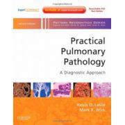 Practical Pulmonary Pathology: A Diagnostic Approach (A Volume in the Pattern Recognition Series)