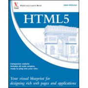 HTML5: Your visual blueprint for designing rich Web pages and applications