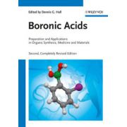 Boronic Acids: Preparation and Applications in Organic Synthesis, Medicine and Materials, 2-Volume Set
