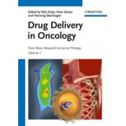 Drug Delivery in Oncology: From Basic Research to Cancer Therapy, 2-Volume Set