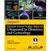 Jaypee's Donald School Video Atlas of Ultrasound in Obstetrics and Gynecology (with 2 DVDs)