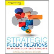Strategic Public Relations: An Audience-Focused Approach