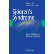 Sjögren's Syndrome. Practical Guidelines to Diagnosis and Therapy