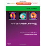 Atlas of Nuclear Cardiology: Imaging Companion to Braunwald's Heart Disease