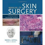 Manual of Skin: A Practical Guide to Dermatologic Procedures