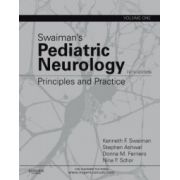 Swaiman's Pediatric Neurology: Principles and Practice, 2-Volume Set