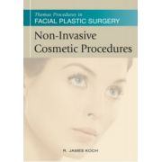 Non-Invasive Cosmetic Procedures (Thomas Procedures in Facial Plastic Surgery)