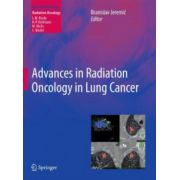 Advances in Radiation Oncology in Lung Cancer (Medical Radiology)