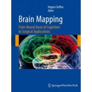 Brain Mapping. From Neural Basis of Cognition to Surgical Applications