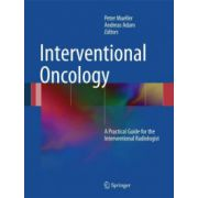 Interventional Oncology: A Practical Guide for the Interventional Radiologist
