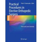Practical Procedures in Elective Orthopaedic Surgery: Pelvis and Lower Extremity