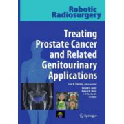 Robotic Radiosurgery: Treating Prostate Cancer and Related Genitourinary Applications