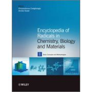 Encyclopedia of Radicals in Chemistry, Biology and Materials, 4-Volume Set