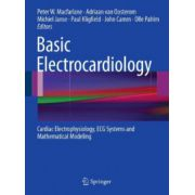 Basic Electrocardiology: Cardiac Electrophysiology, ECG Systems and Mathematical Modeling