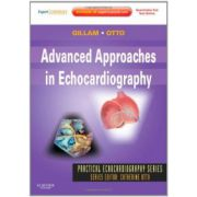 Advanced Approaches in Echocardiography (Practical Echocardiography)
