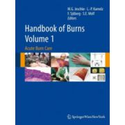 Handbook of Burns - Volume 1. Acute Burn Care