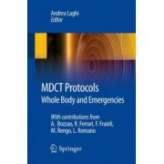MDCT Protocols: Whole Body and Emergencies