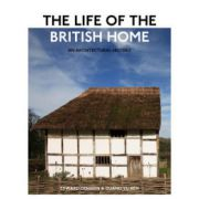 Life of the British Home: An Architectural History