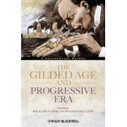Gilded Age and Progressive Era: A Documentary Reader
