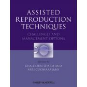 Assisted Reproduction Techniques: Challenges and Management Options