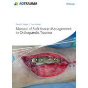 Manual of Soft-Tissue Management in Orthopaedic Trauma