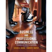 Business & Professional Communication: Principles and Skills for Leadership