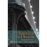 American Destiny: Narrative of a Nation