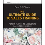 Ultimate Guide to Sales Training: Potent Tactics to Accelerate Sales Performance