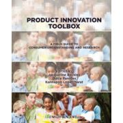 Product Innovation Toolbox: A Field Guide to Consumer Understanding and Research
