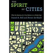 Spirit of Cities: Why the Identity of a City Matters in a Global Age
