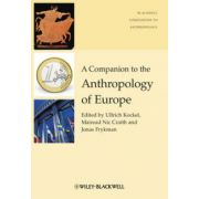 Companion to the Anthropology of Europe