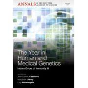 Inborn Errors of Immunity III. The Year in Human and Medical Genetics