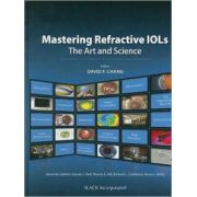 Mastering Refractive IOLs: Art and Science