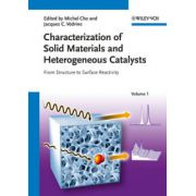 Characterization of Solid Materials and Heterogeneous Catalysts: From Structure to Surface Reactivity, 2-Volume Set