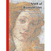 NMR of Biomolecules: Towards Mechanistic Systems Biology