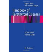 Handbook of Parathyroid Diseases. A Case-Based Practical Guide