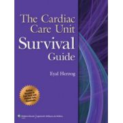 Cardiac Care Unit Survival Guide