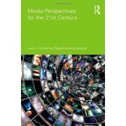 Media Perspectives for the 21st Century