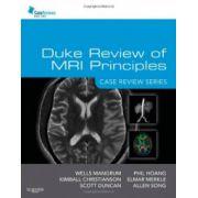 Duke Review of MRI Principles: Case Review Series