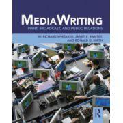 MediaWriting. Print, Broadcast, and Public Relations