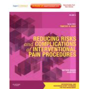 Reducing Risks and Complications of Interventional Pain Procedures. Interventional Pain Procedures Volume 5: A Volume in the Interventional and Neuromodulatory Techniques for Pain Management Series