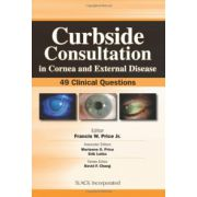 Curbside Consultation in Cornea and External Disease: 49 Clinical Questions